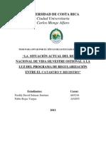 Situacion Actual Del Refugio Nacional de Vida Silvestre Ostional a La Luz Del Programa de Regularizacion Entre Catastro y Registro