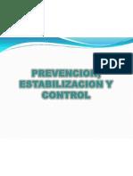 Prevencion, Estabilizacion y Control1
