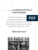 Primera Generacion de La Computadora