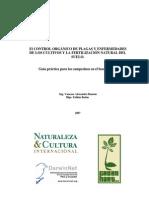El Control Orgánico De Plagas Y Enfermedades De Los Cultivos Y La Fertizacion Natural Del Suelo