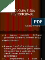 A Loucura e Sua Historicidade