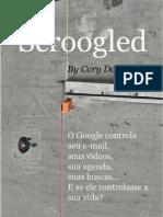 E Se o Google Controlesse Sua Vida