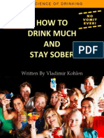 How to Drink Much And Stay Sober