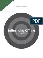 Influencing Offline - The New Digital Frontier - Google 2011
