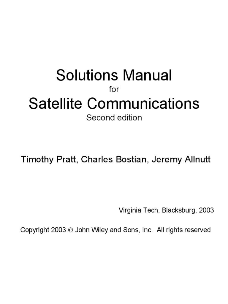 Solutions Manual for Satellite Communications Second edition Timothy Pratt,  Charles Bostian, Jeremy Allnutt | Orbit | Mechanics