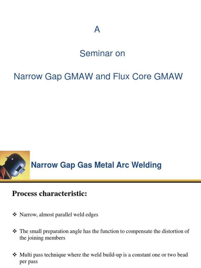 Narrow Gap Fcaw | Welding | Electric Arc