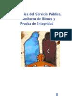 Ética del Servicio Público, Monitoreo de Bienes y Prueba de Integridad