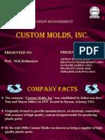 Custom Moulds