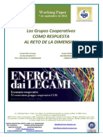 Los Grupos Cooperativos COMO RESPUESTA AL RETO DE LA DIMENSION (Es) Co-operative Groups AS AN ANSWER TO THE CHALLENGE OF DIMENSION (Es) Kooperatiben Taldeak NEURRIAREN ERRONKARI ERANTZUN GISA (Es)