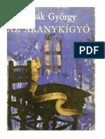 Lissák György - Az aranykígyó - Fráter György élete