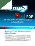 Dos pequeños y útiles trucos para Adobe Reader