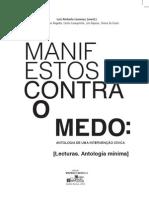 Manifestos contra o medo. antologia de uma intervenção cívica. Lecturas. Antología