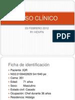 Caso Clinico 02 Feb 12