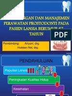 Pertimbangan Dan Manajemen Perawatan Prostodonti Pada Pasien Lansia