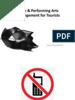 11 Type & Performance Arragement for Tourists