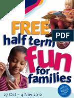 October Half Term 2012 Family Fun Flyer