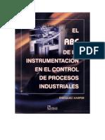 El ABC de La Instrumentacion en El Control de Procesos Industriales