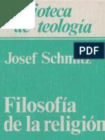Schmitz, Josef - Filosofia de La Religion