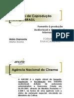 Fomento a Producao Audiovisual e Coproducao Internacional
