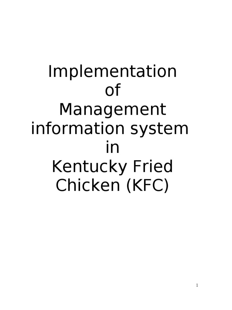 implementation of management information system in kentucky fried implementation of management information system in kentucky fried chicken kfc enterprise resource planning