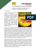 Diego Olivera-El Poder de Los Medios de Prensa Crea Una Falsa Matriz de Opinion