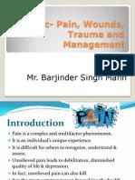 Pain, wound, trauma and management