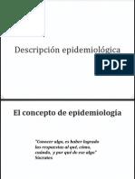 Descripción y metodo epidemiológico