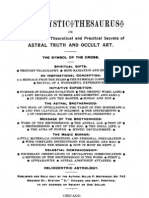 The Mystic Thesaurus or Initiation in the Theoretical and Practical Secrets of ASTRAL TRUTH AND OCCULT ART Willis Whitehead