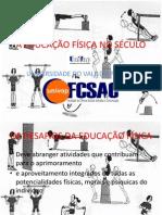 A EDUCAÇÃO FÍSICA NO SÉCULO XXI