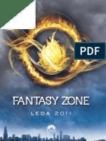 Fantasy Zone Leda Toamna-iarna 2011