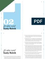 ¿El arte cura Suely Rolnik