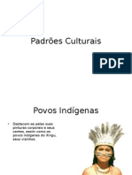 Padrões Culturais