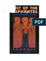 East of the Euphrates - Early Christianity in Asia