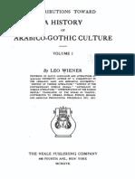 Leo Wiener 1917 - History of Arabico-Gothic Culture (Vol. 1 OCR)