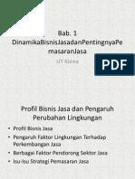 Bab.1 Dinamika Bisnis Jasa Dan Pentingnya Pemasaran Jasa