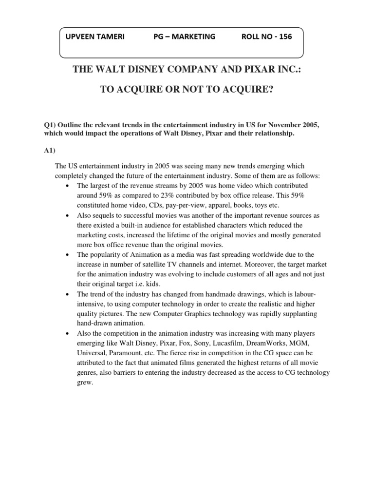 the walt disney company and pixar inc to acquire or not to acquire case solution Or acquisition through the case studies of companies in various industries since 1999 the thesis  the walt disney company and pixar, inc.