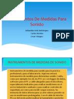 Instrumentos de Medidas Para Sonido