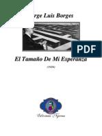 1926 - El Tamaño De Mi Esperanza (Ensayo)