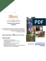 Paquete Estancia Gastroturistica Ecologica La Garganta Complejo Turistico Rural Turismo El Chorro Malaga Oferta