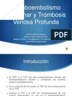 Tromboembolismo Pulmonar y Trombosis Venosa Profunda
