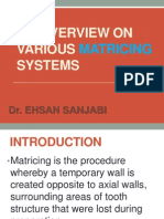 Various Matricing Systems in Dentistry Ppt