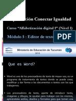 Alfabetizacion Digital 1 Nivel 1 Conectar Tucuman Modulo 5