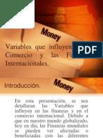 Variables Que Influyen en El Comercio y Las FI