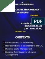Dynamic Cachememory Management Techniques2