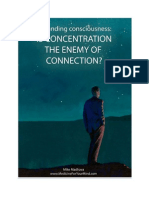 Is Concentration the Enemy of Connection
