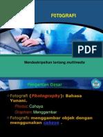 Menggabungkan Fotografi Dengan Sajian Multimedia