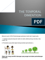 The Temporal Dimention
