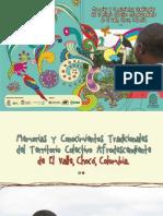 Memorias y conocimientos tradicionales del Territorio Colectivo Afrodescendiente de El Valle, Chocó, Colombia