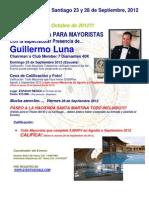 Guillermo Luna en Chile, Septiembre 2012, Escuela de Mayoristas y Paseo