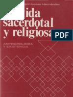 Lucas, Juan de Sahagun - La Vida Religiosa y Sacerdotal